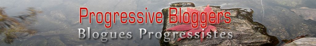 Progressive Bloggers // Blogues progressistes